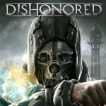 Dishonored Launch Trailer