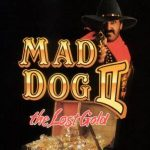 Mad Dog 2: The Lost Gold Coming to PSN