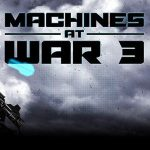 MachinesAtWar3